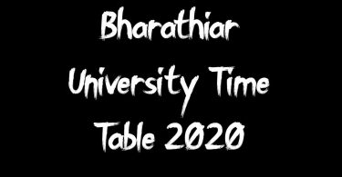 Bharathiar University Time Table 2020