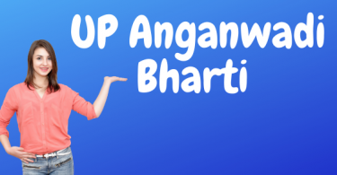 UP Anganwadi Bharti 2020 – Upcoming Vacancy
